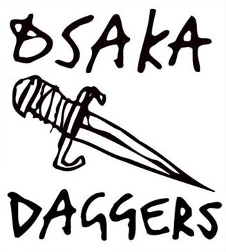 GO TO OSAKA DAGGERS SITE