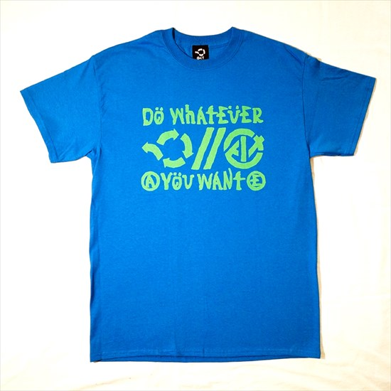 DO WHATEVER Tシャツ[ACT]