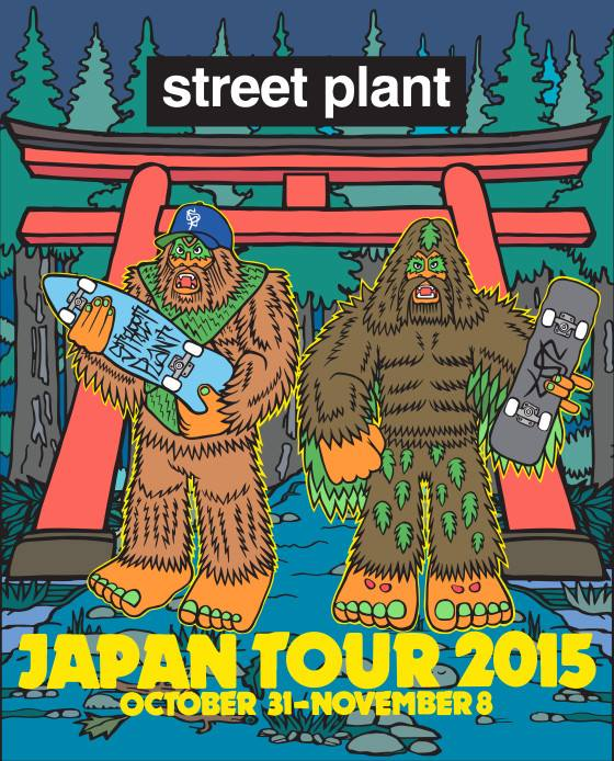 STREET PLANT JAPAN TOUR Mike Vallely,Big Foot