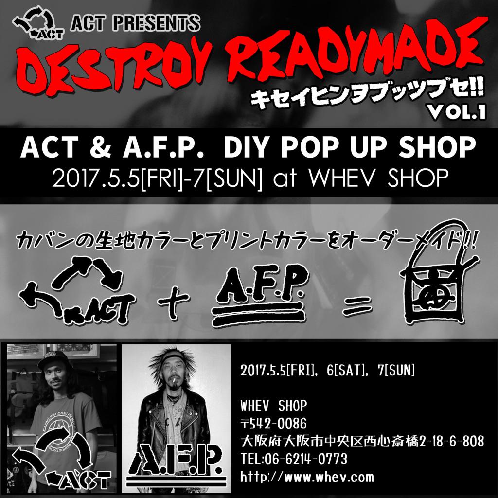 ACT presents [DESTROY READYMADE Vol.1] 5/5~7