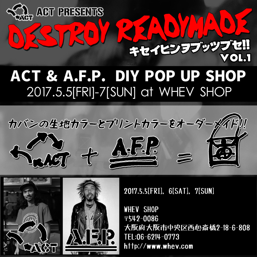 ACT presents [DESTROY READYMADE Vol.1] 5/5~7