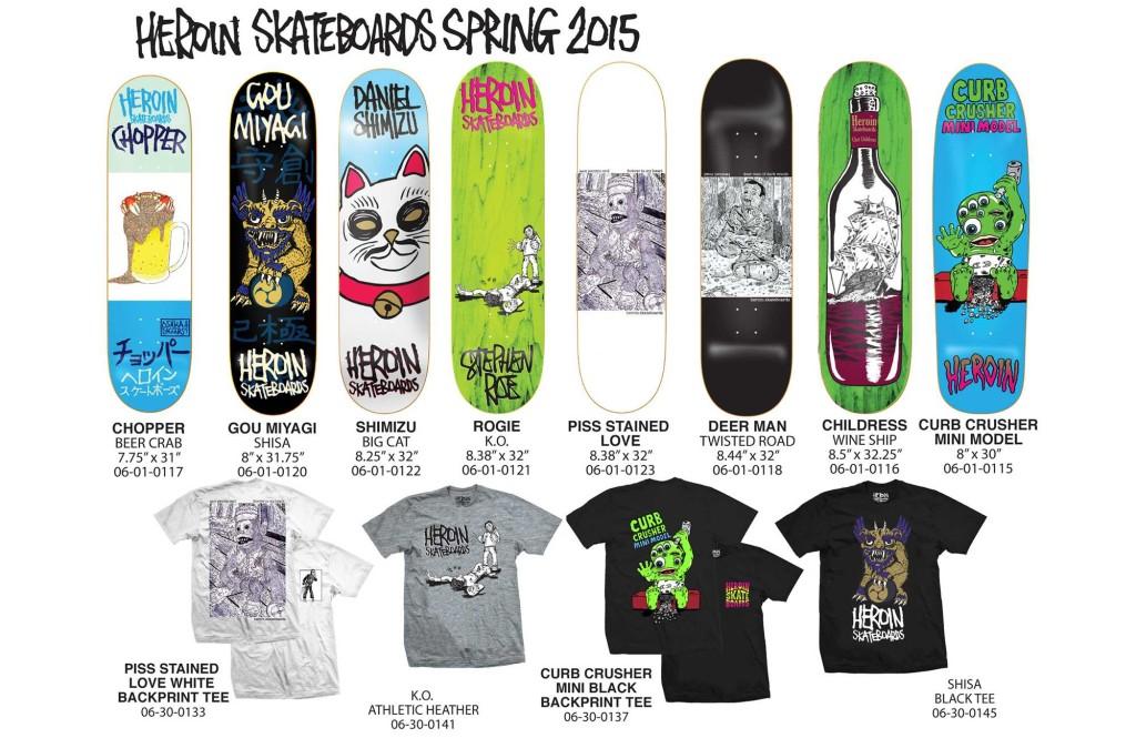 HEROIN SKATEBOARDS SPRING 2015