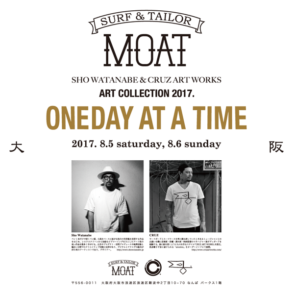 "surf and tailor moat presents (supported by KONA BEER)  sho watanabe & cruzart works art collection ""ONEDAY AT A TIME"""