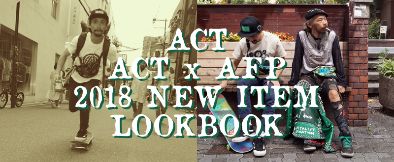 ACT,ACTxAFP 2018 NEW ITEM LOOKBOOK