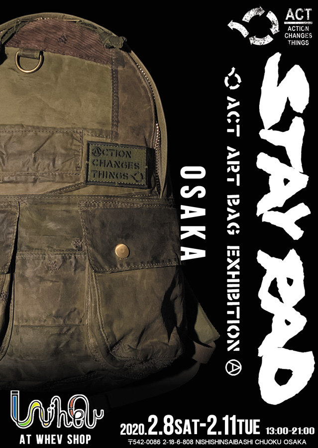 ACT ART BAG EXHIBITION -STAY RAD- IN WHEV -SHOP OSAKA1