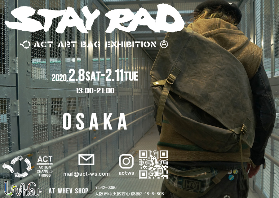 ACT ART BAG EXHIBITION -STAY RAD- IN WHEV -SHOP OSAKA2