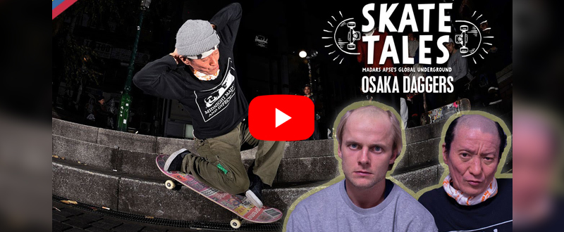 RED BULL - SKATE TALES episode 6 OSAKA DAGGERS - YOUTUBE