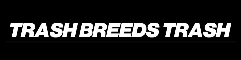 trash breeds trash通販サイト